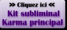 Etude-karma principal+subliminal